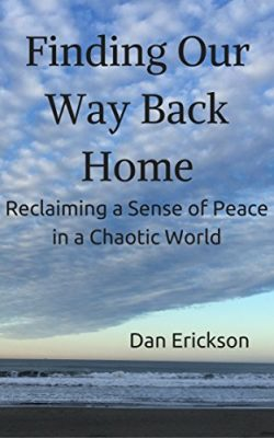 Finding Our Way Back Home: Photo of book by Dan Erickson